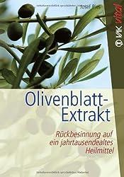 Olivenblatt-Extrakt: Rückbesinnung auf ein jahrtausendealtes Heilmittel (vak vital)