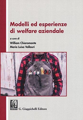 Modelli ed esperienze di welfare aziendale