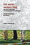 Ich suche meinen Weg: Aus dem Labyrinth von Geschwisterbeziehungen Kinder und Eltern berichten by Marlies Winkelheide (2009-11-06) - Marlies Winkelheide