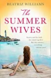 The Summer Wives: Epic page-turning romance perfect for the beach (English Edition)
