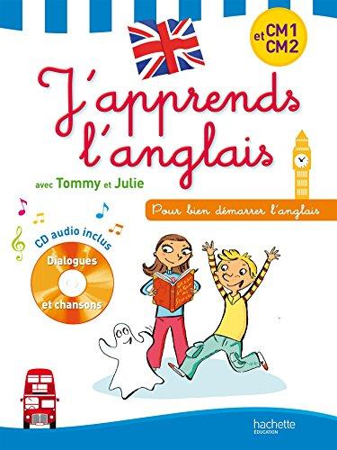 J'apprends l'anglais avec Tommy et Julie - CM1-CM2