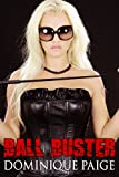 Ball Buster: A FemDom Story (English Edition)