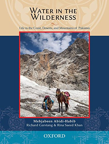 Water in the Wilderness: Living Landscapes and Traditional Peoples of Pakistan PDF Books