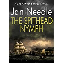 The Spithead Nymph (Sea Officer William Bentley Book 3) (English Edition)