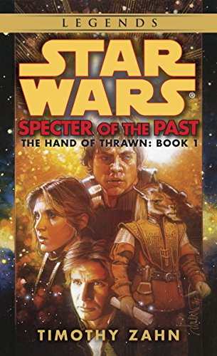 Hand Of Thrawn 01: Specter of the Past 1 (Star Wars)