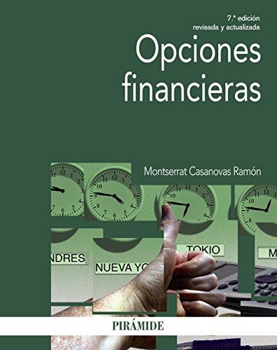 Opciones financieras (Economía Y Empresa nº 761) por Montserrat Casanovas Ramón