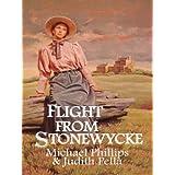 Flight from Stonewycke (The Stonewycke Trilogy, Book 2) by Michael Phillips (2002-12-02)