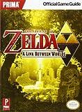 The Legend of Zelda - A Link Between Worlds: Prima Official Game Guide - Prima Games - 22/11/2013