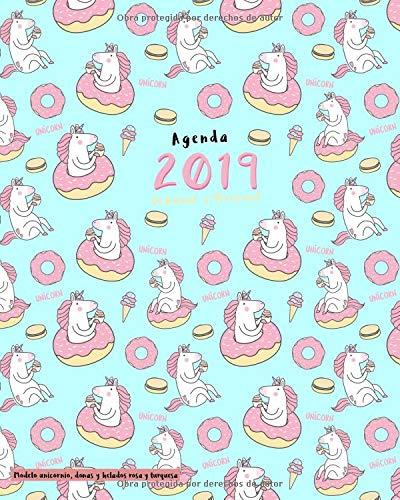 Agenda 2019 Semanal y Mensual, Modelo unicornio, donas y helados rosa y turquesa: Semana vista español, agenda semanal 12 meses, enero a diciembre 2019 (Organizador, Bloc Notas, Diario, Journal)