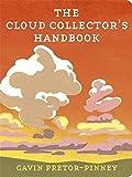 The Cloud Collector's Handbook by Gavin Pretor-Pinney (2009-06-11)
