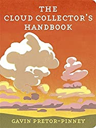 The Cloud Collector's Handbook by Pretor-Pinney, Gavin (June 11, 2009) Hardcover