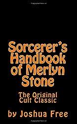 Sorcerer's Handbook of Merlyn Stone: The Original Cult Classic