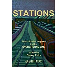 [(Stations: Short Stories Inspired by the Overground Line)] [Author: Cherry Potts] published on (November, 2012)