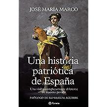 Una historia patriótica de España