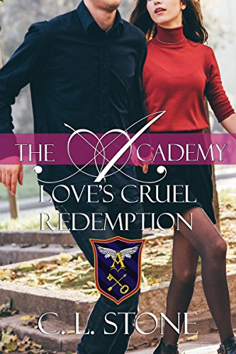 Love's Cruel Redemption: The Ghost Bird Series: #12 (The Academy) (English Edition)