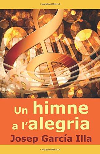 Descargar Libro Un himne a l'alegria de Josep García Illa