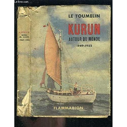 KURUN AUTOUR DU MONDE 1949-1952