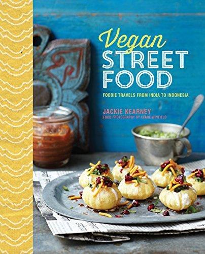 Vegan Street Food - Foodie travels from India to Indonesia by Jackie Kearney (September 10, 2015) Hardcover
