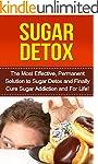 Sugar Detox: The Most Effective, Perm...