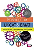 Passing the Ukcat and Bmat (Student Guides to University Entrance)