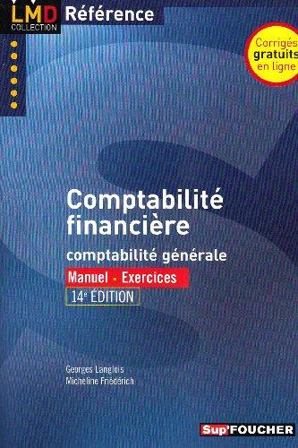 Comptabilité financière : Comptabilité générale par Georges Langlois