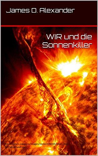 WIR und die Sonnenkiller (Die Freien Linien)