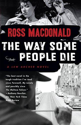 The Way Some People Die (Vintage Crime/Black Lizard) por Ross Macdonald