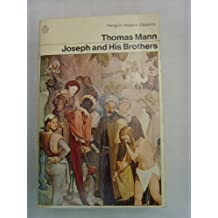 Joseph And His Brothers by Thomas Mann (1978-08-01)
