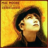 Songtexte von Mae Moore - Collected Works: 1989-1999