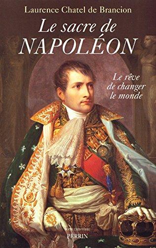 Le Sacre de Napoléon par Laurence Chatel de Brancion