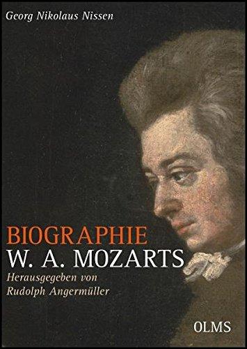 Biographie W. A. Mozarts - Kommentierte Ausgabe: Herausgegeben und mit Anmerkungen versehen von Rudolph Angermüller.