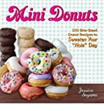 Mini Donuts 100 Bite-Sized Donut Recipes to Sweeten Your