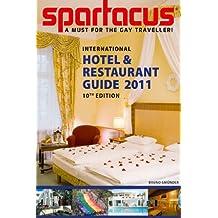 Spartacus International Hotel & Restaurant Guide 2011: 10th Edition (Spartacus International Gay Guide)