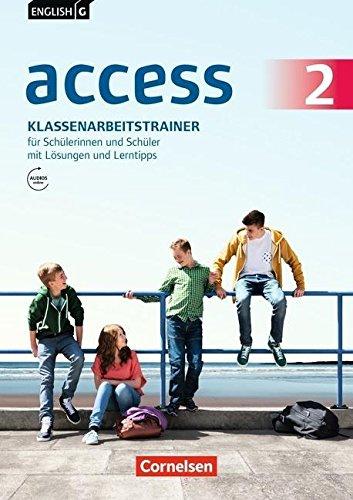 Preisvergleich Produktbild English G Access - Allgemeine Ausgabe: Band 2: 6. Schuljahr - Klassenarbeitstrainer mit Audio-Download, Lsungen online, ab April 2017 1. Auflage, 3. Druck