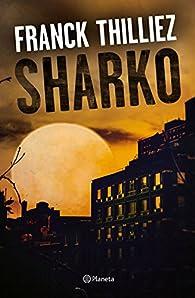 Sharko par Franz Thilliez