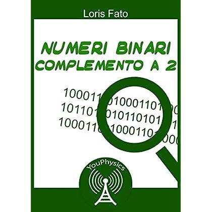 Informatica : Numeri Binari