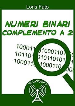 Informatica : numeri binari di [Fato, Loris]
