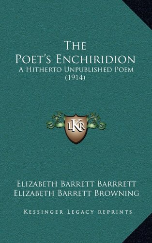 The Poet's Enchiridion: A Hitherto Unpublished Poem (1914)