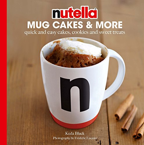 nutella-mug-cakes-and-more-quick-and-easy-cakes-cookies-and-sweet-treats