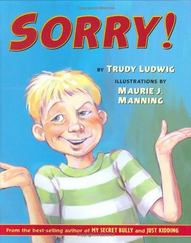 Sorry! by Trudy Ludwig (2006-10-01)