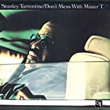 Don't Mess With Mr T. (+3 Bonus Tracks) Import