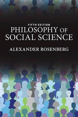 Philosophy of Social Science, 5th Edition