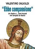 Image de Ebbe compassione. Un Padre e...tanti fratelli nel Vange