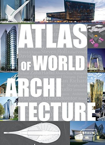 Atlas of World Architecture by Markus Sebastian Braun (2012-11-12)