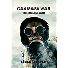 Gas Mask War: The Endless War