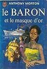Le Baron et le Masque d'Or par Creasey