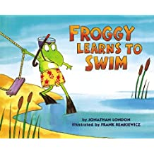 Froggy Learns to Swim by Jonathan London (1995-05-01)