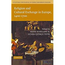[(Cultural Exchange in Early Modern Europe Set)] [General editor Robert Muchembled ] published on (May, 2007)
