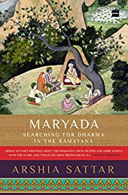 Maryada: Searching for Dharma in the Ramayana