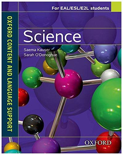 Science. CLIL for english. Student's book. Per le Scuole superiori. Con espansione online (Oxford Content & Language)